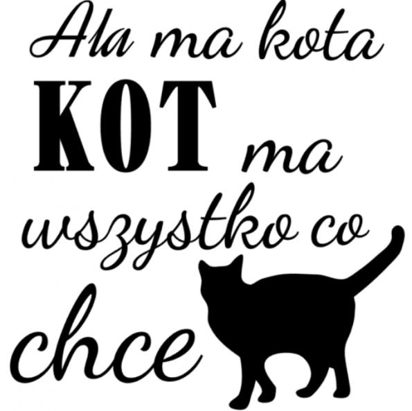 www.themisscat.pl THE MISS CAT naklejka z kotem 30×30 Ala ma kota kot ma wszystko co chce