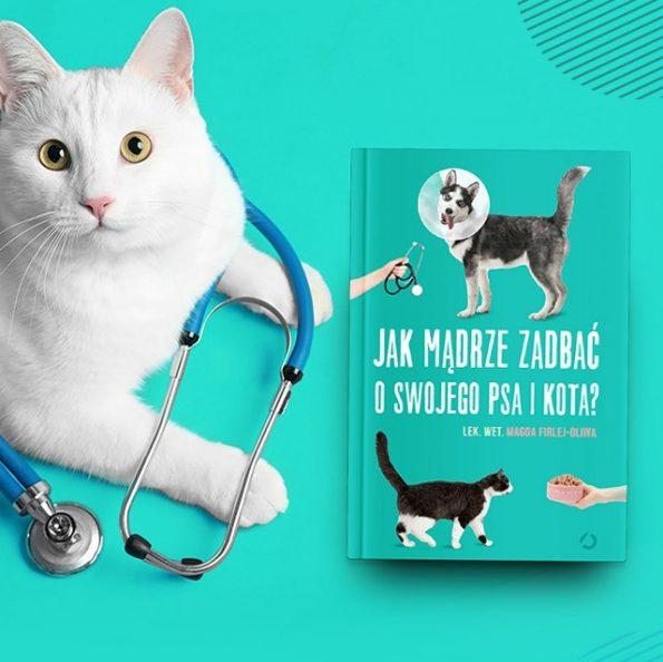 Jak mądrze zadbać o swojego psa i kota, Magda Firlej-Oliwa (3)