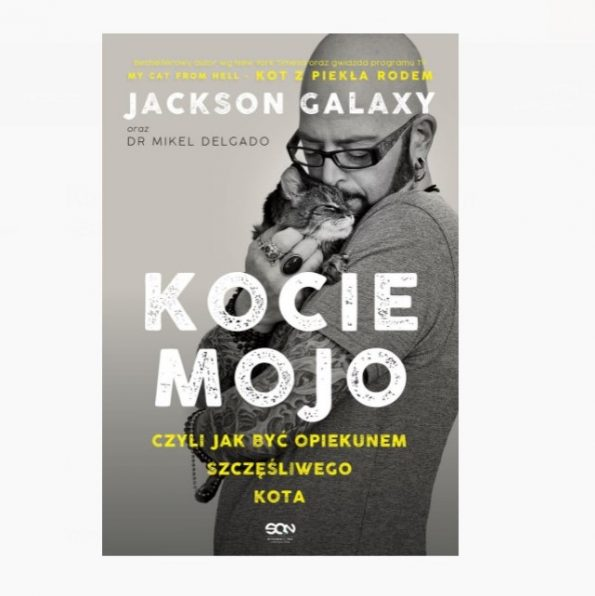 Kocie mojo, czyli jak być opiekunem szczęsliwego kota Jackson Galaxy (2)
