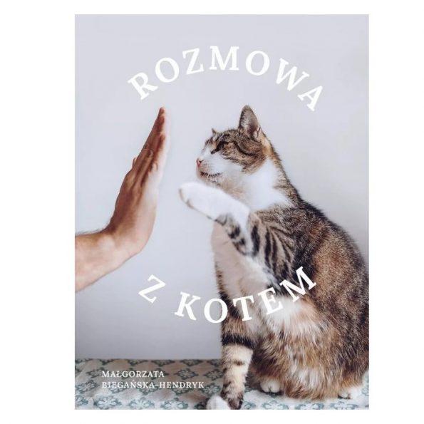 Rozmowa z kotem, Małgorzata Biegańska Hendryk