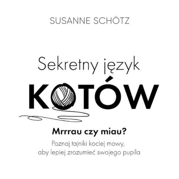 Sekretny język kotów, Susanne Schötz (4)